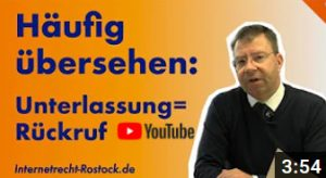 Youtube Unterlassung Rueckruf